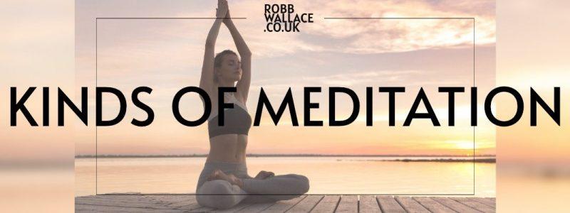 Kinds Of Meditation