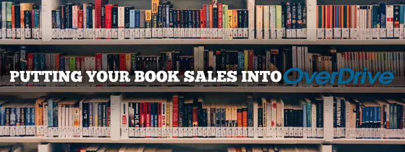 Putting Your Book Sales into Overdrive 