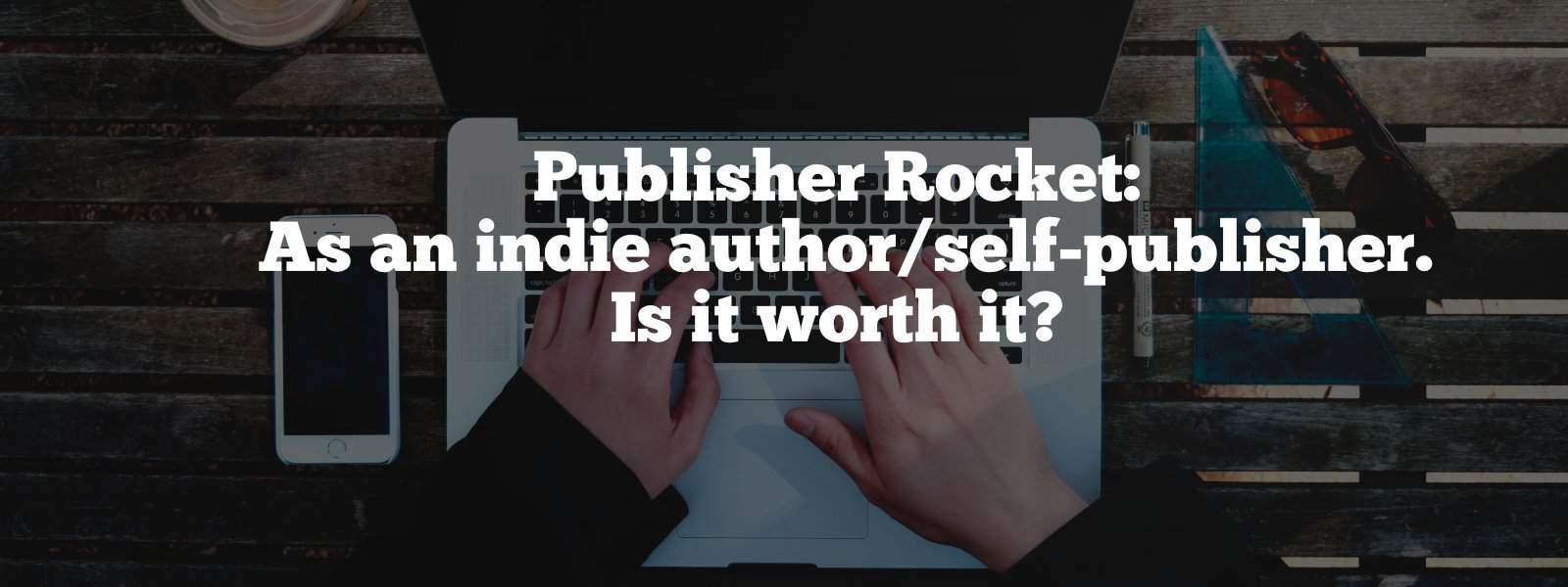 publisher-rocket-is-it-worth-it