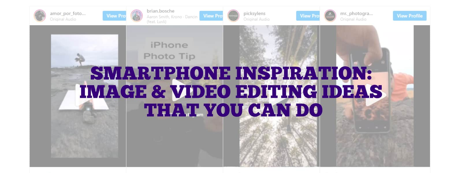 smartphone-inspiration-video-image-editing